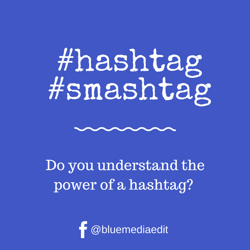 Hashtag Smashtag Blue Media Edit